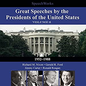 Great Speeches by the Presidents of the United States, Vol. 2 Speech
