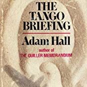 The Tango Briefing: Quiller, Book 5 | Adam Hall