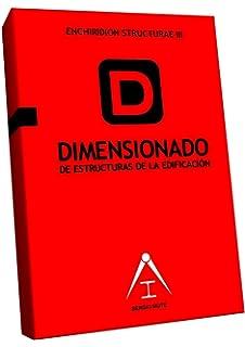Dimensionado de Estructuras de la Edificación