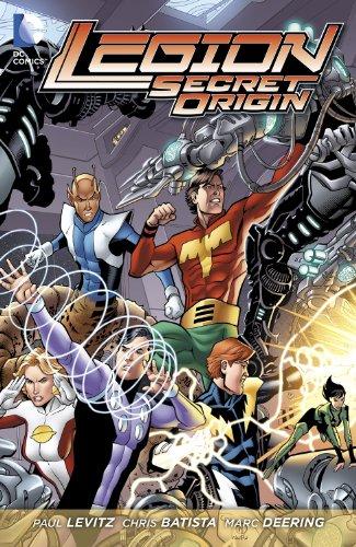 Legion: Secret Origin (Legion of Super-Heroes (DC Comics Paperback)) (Golden Age Of Dc Comics Paul Levitz)