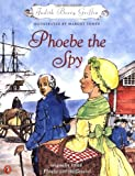 Phoebe the Spy, Judith Berry Griffin, 0698119568