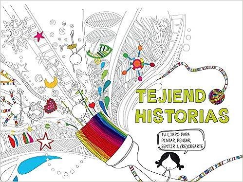 Descargar libros gratis pdf en línea Tejiendo historias: Tu libro ...