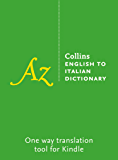 Collins English to Italian Dictionary (Italian Edition)