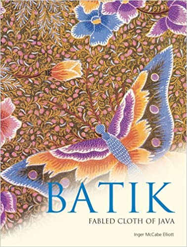 info for 72bee 425e6 Batik: Fabled Cloth of Java: Inger McCabe Elliott, Brian ...