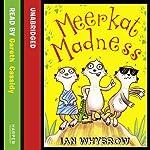 Meerkat Madness | Ian Whybrow