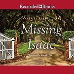 Missing Isaac | Valerie Fraser Luesse