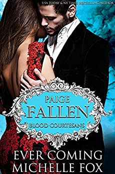 Fallen: A BBW Vampire Blood Courtesans Romance by [Coming, Ever, Fox, Michelle]