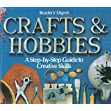 Crafts and Hobbies: A Step-by-Step Guide to Creative Skills