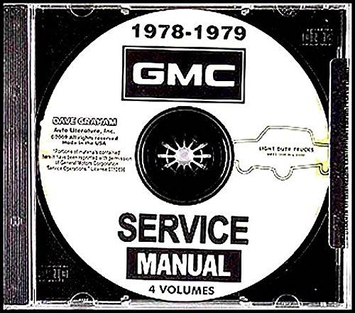 COMPLETE AND UNABRIDGED 1978 1979 GMC TRUCK & PICKUP REPAIR SHOP & SERVICE MANUAL - 1500 2500 3500 C, K, G, P Series Suburban, Jimmy