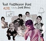 Alive by Vasil Hadzimanov Band (2016-08-03)