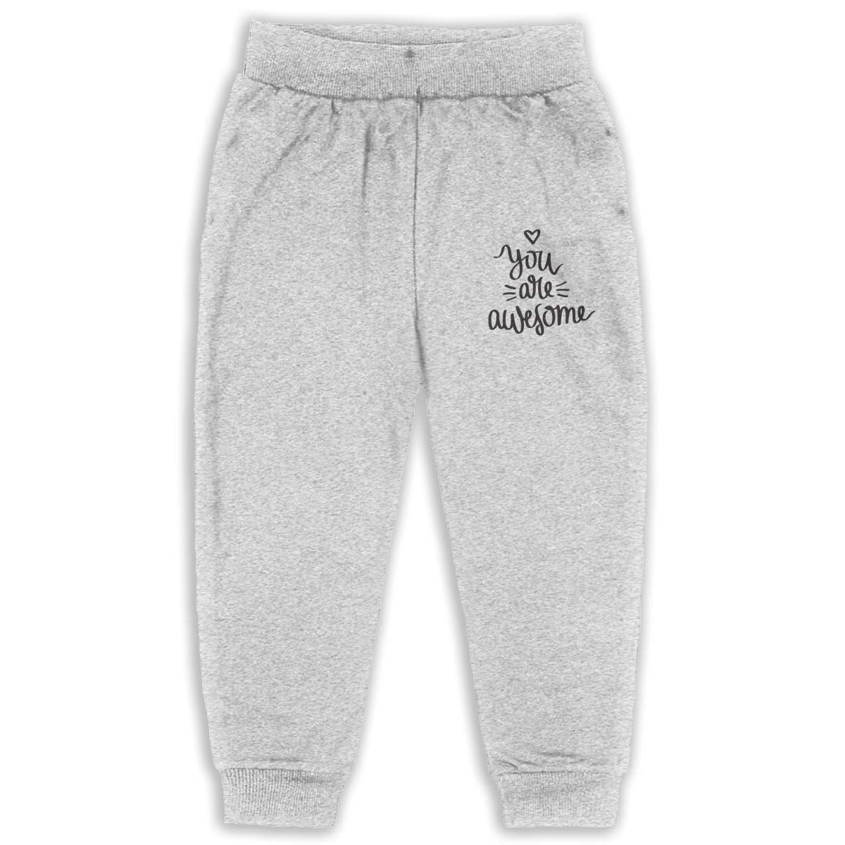 Fleece Active Joggers Elastic Pants You are Awesome Sweatpants for Boys /& Girls