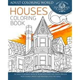 Houses Coloring Book: An Adult Coloring Book of 40 Architecture and House Designs with Henna, Paisley and Mandala Style Patterns