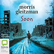 Soon: Felix and Zelda, Book 4 | Morris Gleitzman