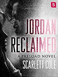 Jordan Reclaimed: A steamy, emotional rockstar romance (Preload)