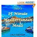 Sito's 15 Minute Mediterranean Meals