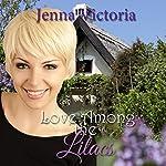 Love Among the Lilacs | Jenna Victoria
