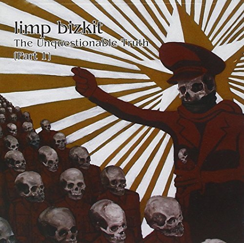 Limp Bizkit - The Unquestionable Truth (Part - Zortam Music