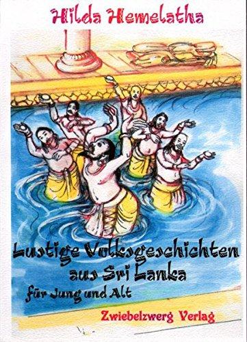 Lustige Volksgeschichten aus Sri Lanka