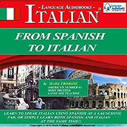 From Spanish to Italian (Italian Edition)