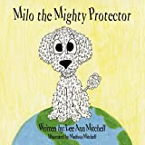 img - for Milo the Mighty Protector book / textbook / text book