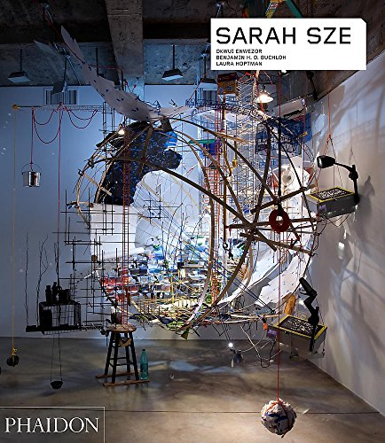 Sarah Sze (Phaidon Contemporary Artists Series)