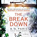 The Breakdown Audiobook by B. A. Paris Narrated by Georgia Maguire