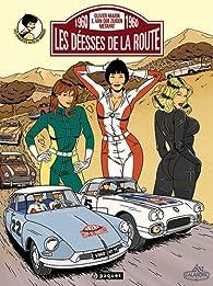 Les enquêtes auto de Margot, tome 2 : Les déesses de la route par Emilio Van der Zuiden
