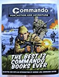 img - for Commando for Action & Adventure: The Best 12 Commando Books Ever (COmmando for Action And Adventure) book / textbook / text book