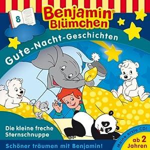 Die kleine freche Sternschnuppe (Benjamin Blümchen Gute Nacht Geschichten 8) Hörspiel