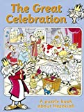 img - for The Great Celebration: A puzzle book about Hezekiah book / textbook / text book