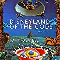 Disneyland of the Gods Audiobook by John A. Keel Narrated by Michael Hacker