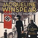 Journey to Munich: A Maisie Dobbs Novel | Jacqueline Winspear