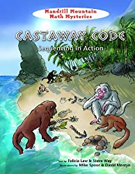 Castaway Code: Sequencing in Action (Mandrill Mountain Math Mysteries)
