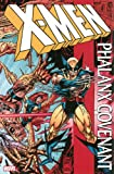 X-Men: Phalanx Covenant (X-Men (Hardcover))
