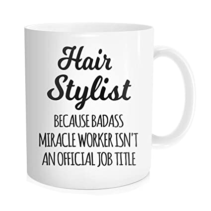 b5da60df Hasdon-Hill Funny Hairstylist Coffee Mug, Hair stylist Cup, hair stylest  Tea,