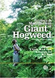 img - for Ecology and Management of Giant Hogweed (Heracleum mantegazzianum) (Cabi Publishing) by Petr Pysek (2007-01-29) book / textbook / text book