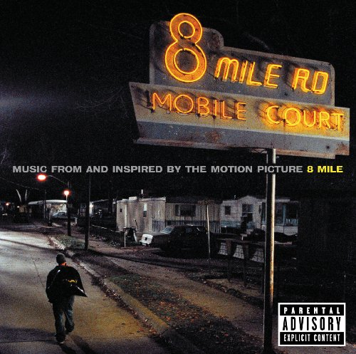 8 Mile (Explicit Version)
