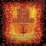 The Year of the Ladybird   Graham Joyce