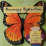 Becoming Butterflies, Anne F. Rockwell, 0802776868