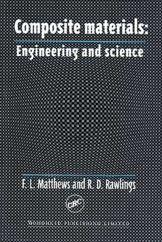 Composite Materials:  Engineering and Science
