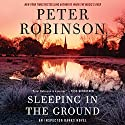 Sleeping in the Ground: An Inspector Banks Novel Audiobook by Peter Robinson Narrated by James Langton