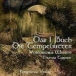 Die Tempelritter: Verlorenes Wissen 1 | Thomas Tippner