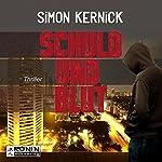 Schuld und Blut | Simon Kernick