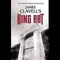King Rat: The Epic Novel of War and Survival (The Asian Saga Book 4)