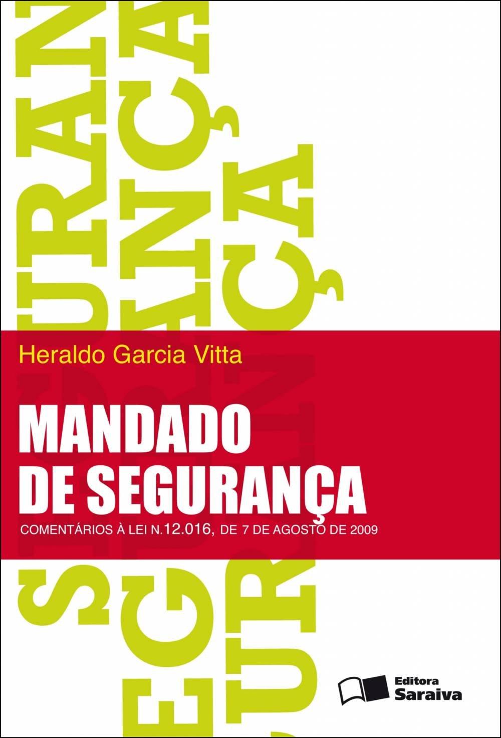 Download Mandado de Seguranca: Comentarios a Lei N. 12,016, de 7 de Agosto de 2009 pdf epub