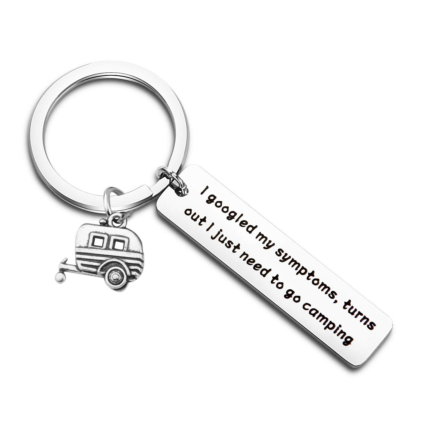 TGBJE I Googled My Symptoms,Turns Out I Just Need to Go Camping Keychain Travel Jewelry RV Keychain Gift for Camping Lover (Camping Keychain)