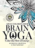 zen energy - Brain Yoga: Color the Flow of Energy Relaxing Zen Mindfulness Coloring Book for Adults Eco-friendly 100% Recycled Artist Grade Paper