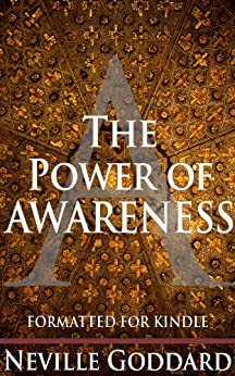 The Power of Awareness: Unabridged by [Goddard, Neville]