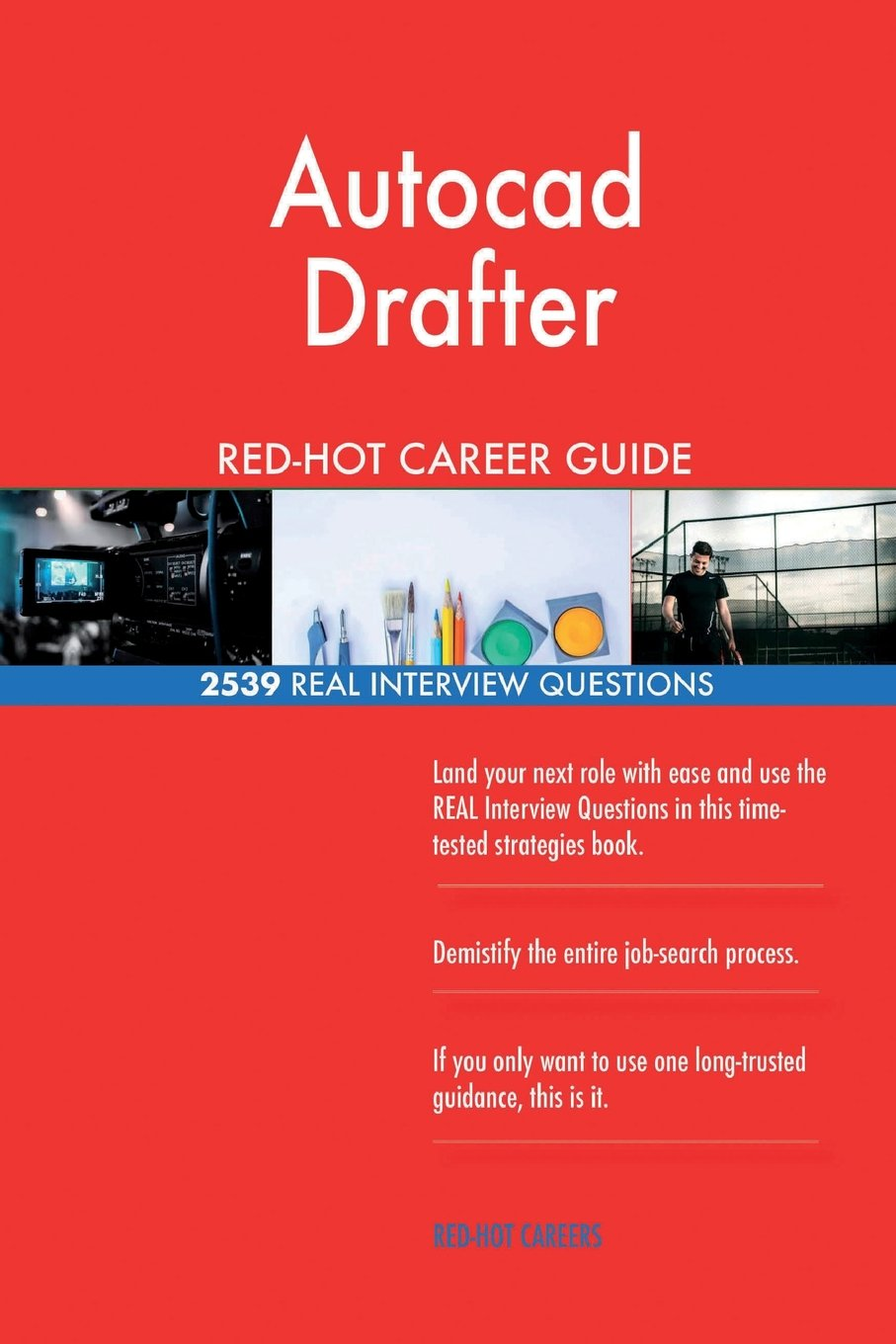 Autocad Drafter RED-HOT Career Guide
