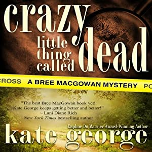 Crazy Little Thing Called Dead Audiobook
